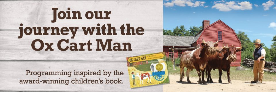 Join Our Journey with the Ox Cart Man